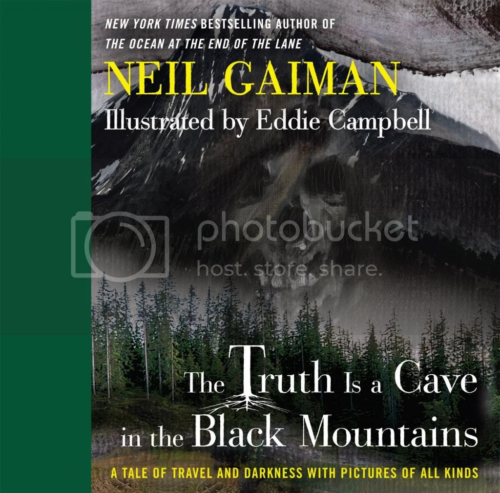 The Truth is a Cave in the Black Mountains by Neil Gaiman and Eddie Campbell