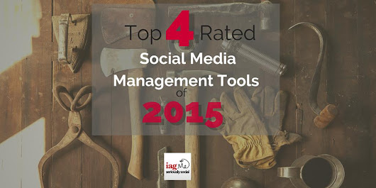 "Ian Anderson Gray on Twitter: ""The Top 4 Rated Social Media Management Tools of 2015  """