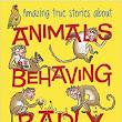 Review: Animals Behaving Badly by Nicola Davies