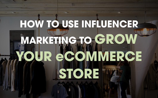 How To Use Affiliate Marketing to Grow Your eCommerce Business - Small Business Tools
