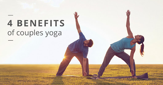 How Couples Yoga Will Strengthen Your Relationship