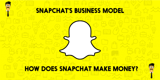 How does Snapchat Make Money - Snapchat Business Model - Feedough
