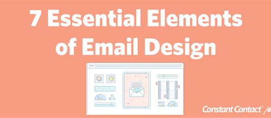 [Checklist] 7 Essential Elements of Email Design | Constant Contact Blogs