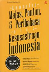 Kumpulan Majas, Pantun, & Peribahasa Plus Kesusastraan Indonesia