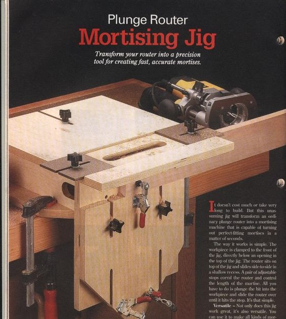woodworking: mortising jig Thread: Mortise and tenon fixture using