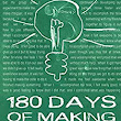 Amazon.com: 180 Days of Making: How to incorporate experiential learning in ways that will change the world for your students eBook: Michelle Carlson, Dale Dougherty: Kindle Store