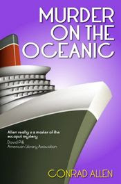 Murder on the Oceanic by Conrad Allen