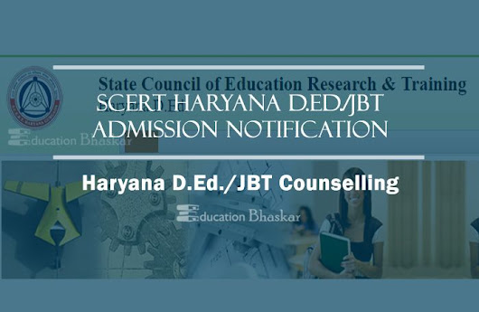 Haryana D.Ed. Admission 2018-20 Haryana JBT/D.El.Ed Online Application