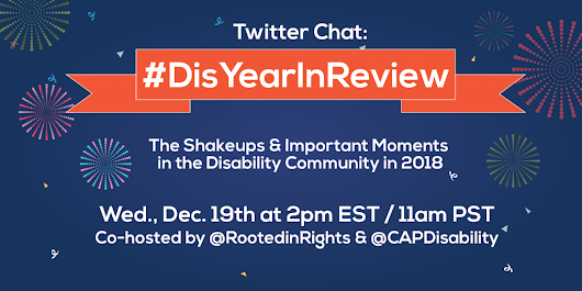 2018 #DisYearInReview Twitter Chat - Rooted in Rights