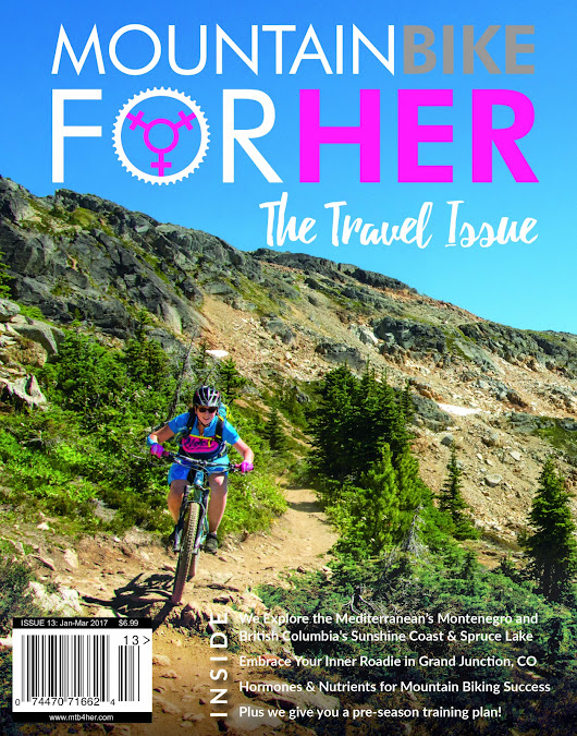 Mountain Bike for Her Magazine: Issue 13 – Jan-Mar 2017 – Mountain Bike for Her