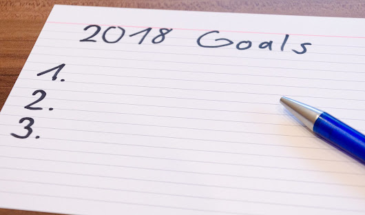 The Obligatory New Year's Goal Setting Post (Happy 2018)