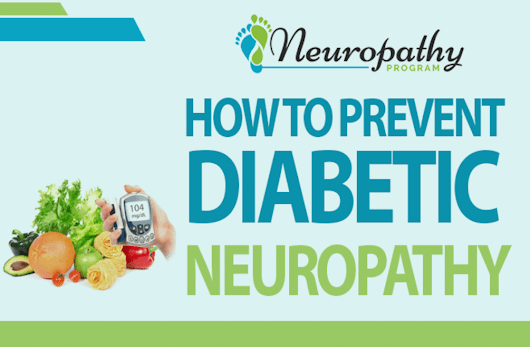 How to Prevent Diabetic Neuropathy (Infographic) - Neuropathy Program
