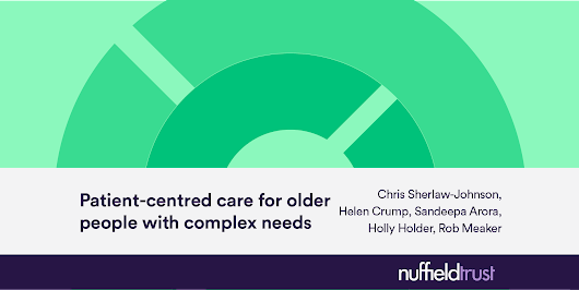 Patient-centred care for older people with complex needs: Evaluation of a new care model in outer east London