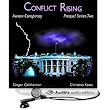 Amazon.com: Conflict Rising: Aurora Conspiracy Episodes, Book 2 (Audible Audio Edition): Ginger Gelsheimer, Christina Keats, David Harper: Books