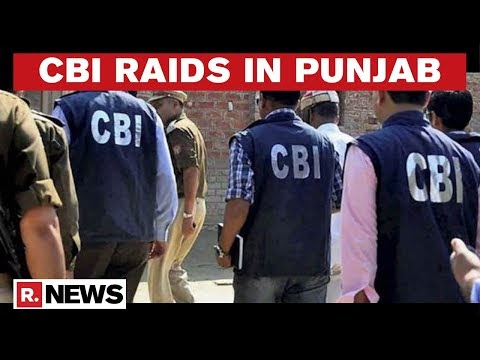 CBI Raids Over 40 Godowns In Punjab