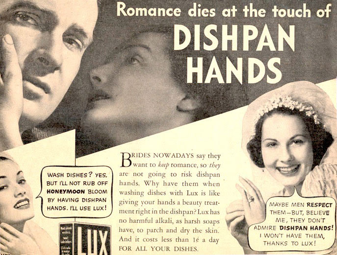 """In 1930s ads, """"dishpan hands"""" threatened marriages. Click image to see the larger version."""