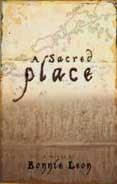 A Sacred Place by Bonnie Leon