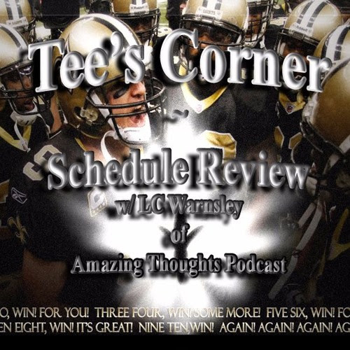 Tee's Corner May 7th ~ Schedule Review w/ LC by Tee Word