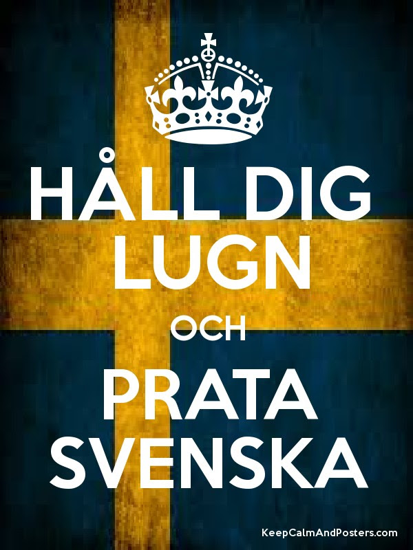 Image result for keep calm and prata svenska