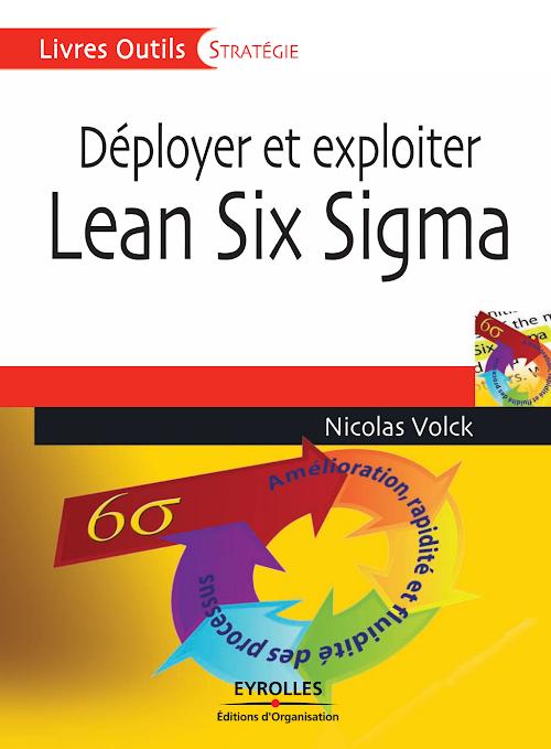 Developer et exploiter le lean six sigma