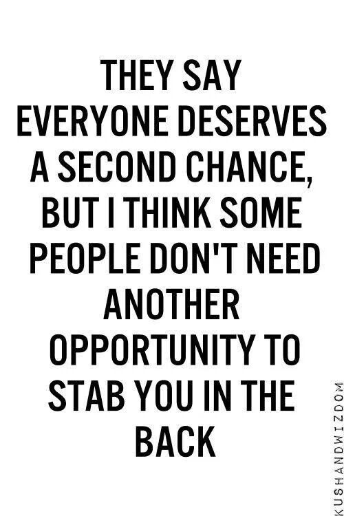 Quotes About Not Giving Second Chances