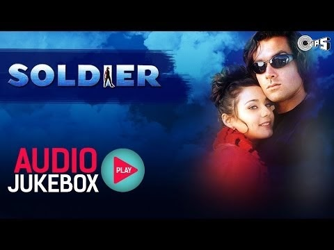 Soldier Jukebox – Full Album Songs – Bobby Deol, Preity Zinta, Anu Malik