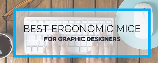 Best Ergonomic Mouse for Graphic Designers