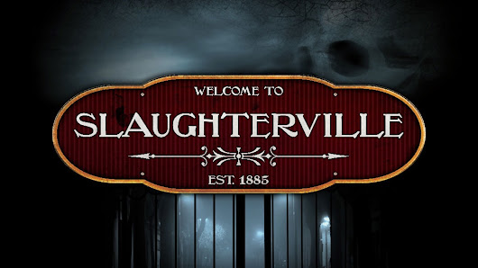 Slaughterville - A Reprint of a Game of Fun and Horror