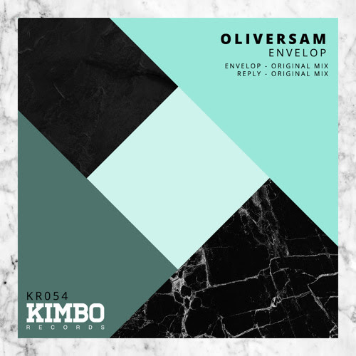 Oliversam - Envelop EP by Kimbo Records