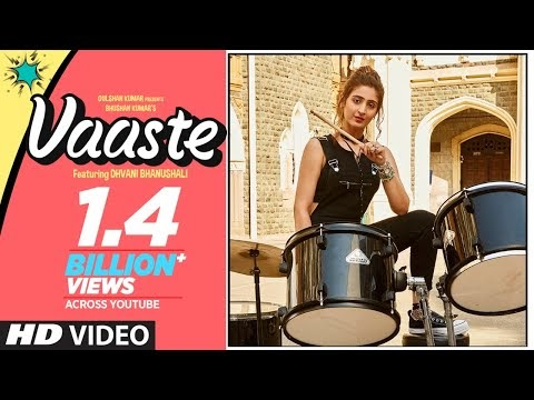 Vaaste by Dhvani Bhanushali is now most liked Indian song