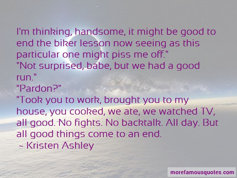 Good Things Come End Quotes Top 31 Quotes About Good Things Come