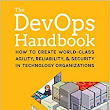 The DevOps Handbook: How to Create World-Class Agility, Reliability, and Security in Technology Organizations: Gene Kim, Patrick Debois, John Willis, Jez Humble, John Allspaw: 9781942788003: Amazon.com: Books