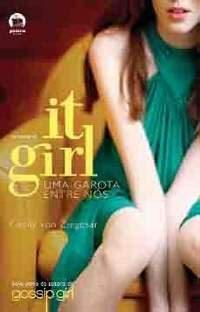 It Girl - Uma Garota Entre Nós