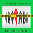 The Blonde with the Dangerous 'Do: A Dani Silver Thriller by Duane Lindsay