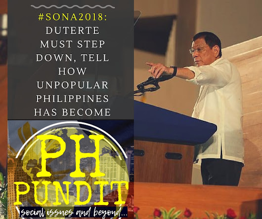 SONA 2018: Duterte Must Step Down, Tell How Unpopular Philippines Has Become