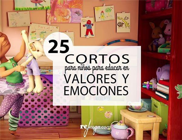 25 Cortometrajes Educativos Sobre Valores Y Emociones Rejuega Y