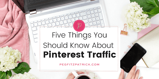 Five Things You Should Know About Pinterest Traffic