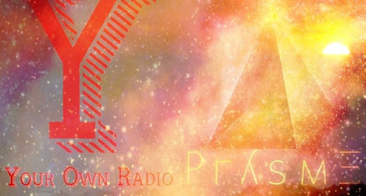 PLAYLIST > Your Own Radio x Prysme - Your own radio | Blog musique