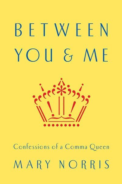 Just 'Between You & Me,' Here Are Some Handy Grammar Tips