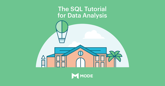 The SQL Tutorial for Data Analysis