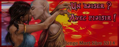 http://www.mort-sure.com/t7456-2014-challenge-n8-un-baiser-avec-plaisir