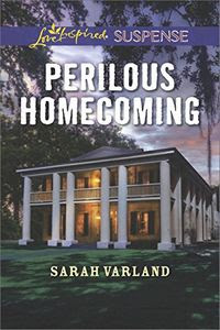 Perilous Homecoming by Sarah Varland