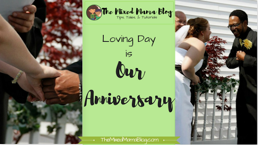 Loving Day is our Anniversary!