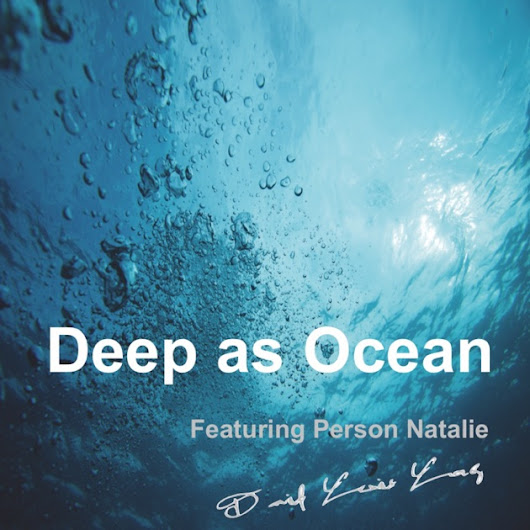 Deep as Ocean by Person Natalie on iTunes