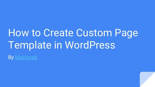 How to create Custom Page Template in Wordpress