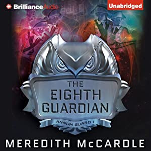 The Eighth Guardian: Annum Guard, Book 1 | [Meredith McCardle]