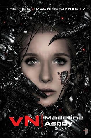 vN (The Machine Dynasty, #1)