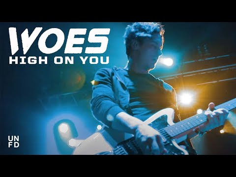 "Woes Releases ""High On You"" Video"