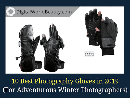 10 Best Winter Gloves for Photographers Right Now (2018-2019)