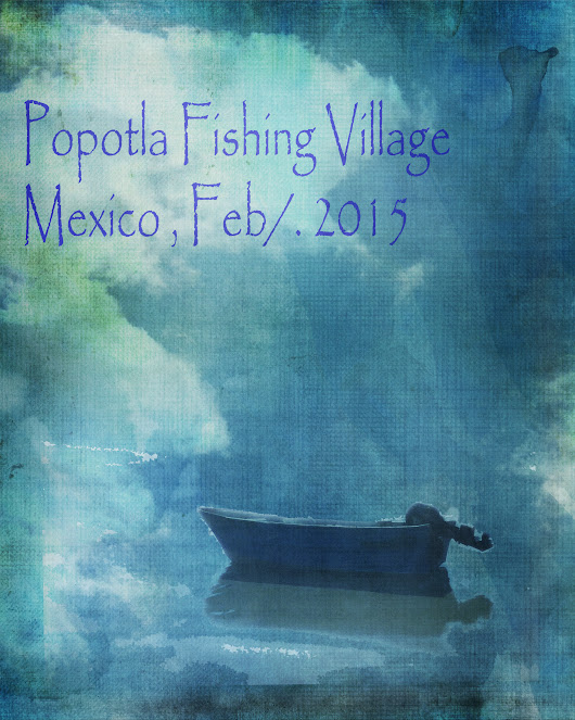 Here is a digital layout that I made tonight for my Mexico scrapbook Popotla Fishing Village
